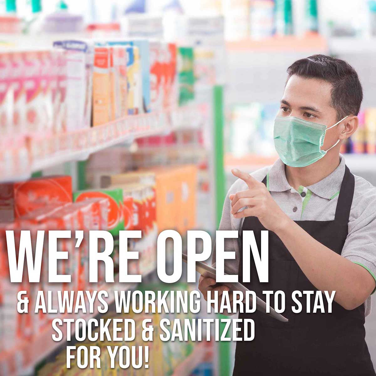 We are Open & Sanitized During Covid
